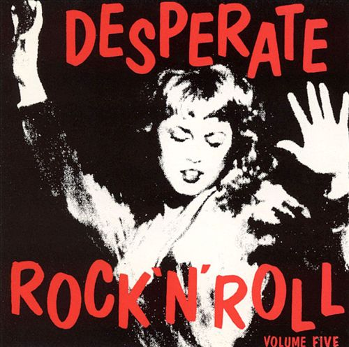 Desperate Rock 'n' Roll, Vol. 5