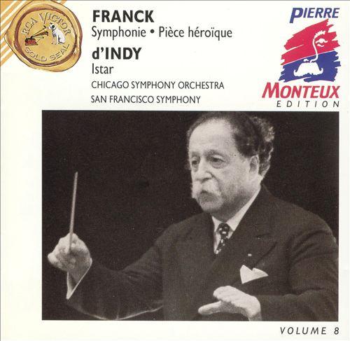Franck: Symphony; Pièce héroïque; d'Indy: Istar