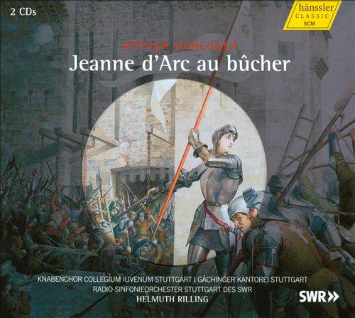 Arthur Honegger: Jeanne d'Arc au bûcher