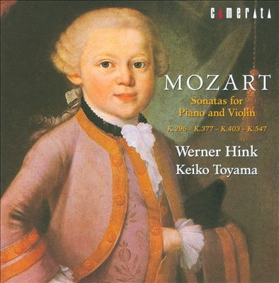 Mozart: Sonatas for Piano & Violin, K. 296, 377, 403 & 547