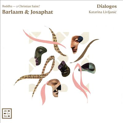 Barlaam & Josaphat: Buddha - A Christian Saint?