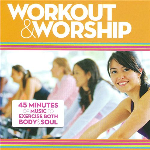 Workout & Worship