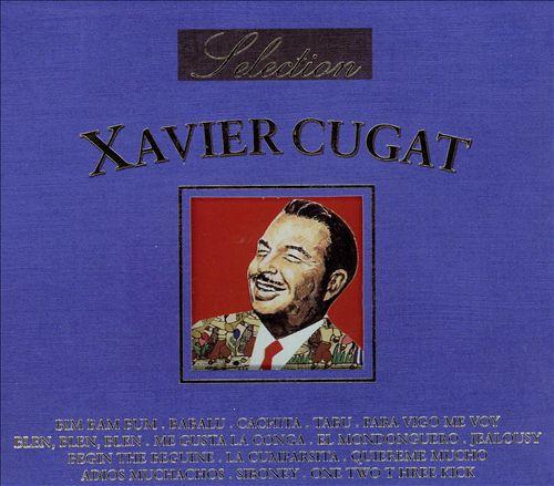 Selection of Xavier Cugat
