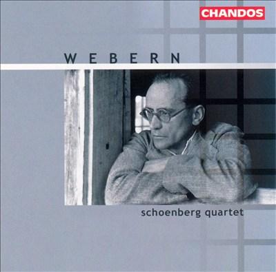 Webern: Chamber Music for Strings