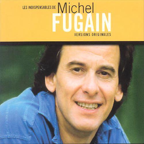 Les Indispensables de Michel Fugain