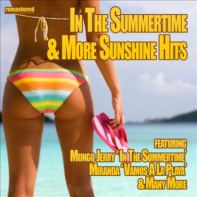 In the Summertime & More Sunshine Hits