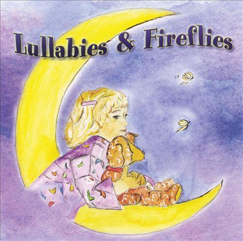 Lullabies & Fireflies