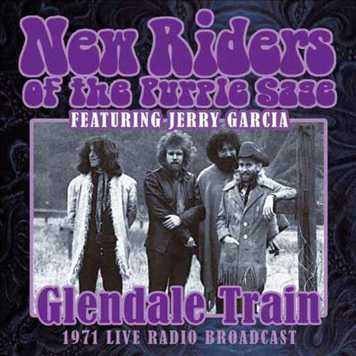 Glendale Train: 1971 Live Radio Broadcast