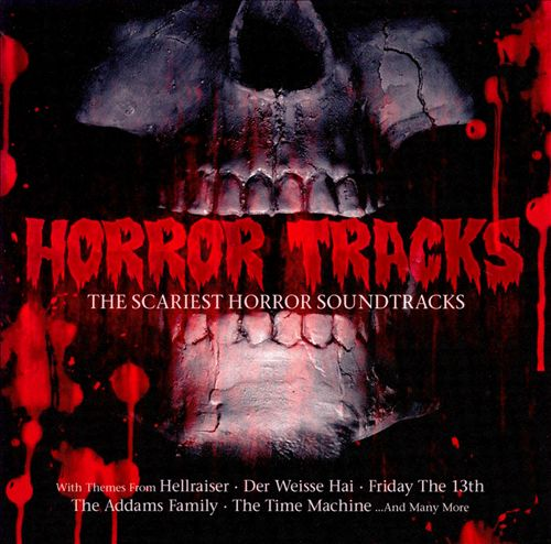 Horror Tracks: The Scariest Horror-Soundtracks