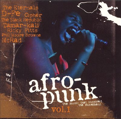 Afro-Punk: The Music That Inspired the Movement, Vol. 1