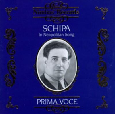 Prima Voce: Schipa in Neapolitan Song