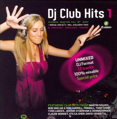 DJ Club Hits, Vol. 1 [D Vision]