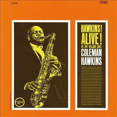 Hawkins! Alive! at the Village Gate