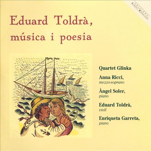 Eduard Toldrà: Música I Poesia
