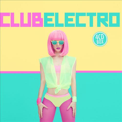 Club Electro [Music & Melody]