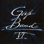 The Gap Band VI