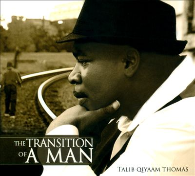 The Transition of a Man