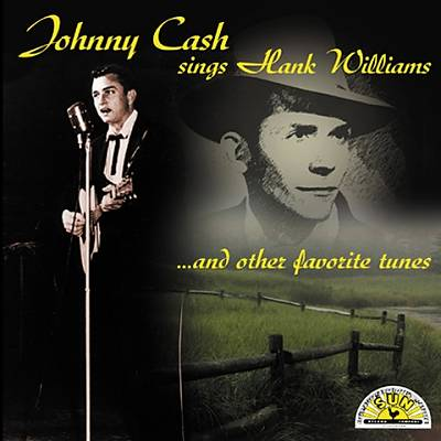 Johnny Cash Sings Hank Williams and Other Favorite Tunes