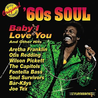 Baby I Love You: '60s Soul