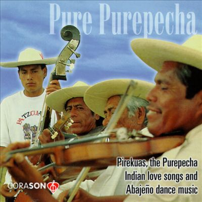 Pirekaus, the Purepecha Indian Love Songs and Abejenos Dance Music