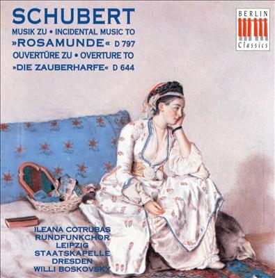 Schubert: Musik zu Rosamunde; Ouvertüre Die Zauberharfe