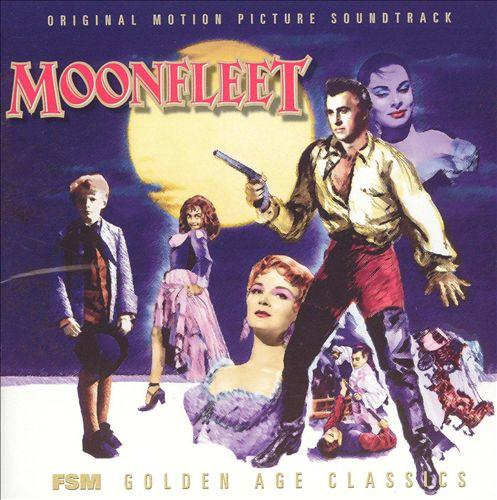 Moonfleet [Original Motion Picture Soundtrack]