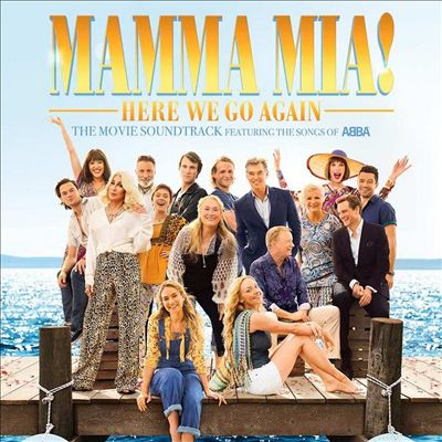 Mamma Mia! Here We Go Again [Original Motion Picture Soundtrack]
