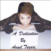 A Dedication By Angel Tazari