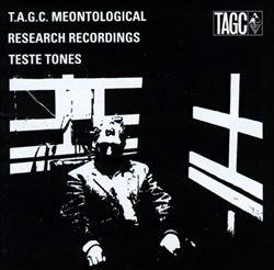 Meontological Research Recordings: Teste Tones