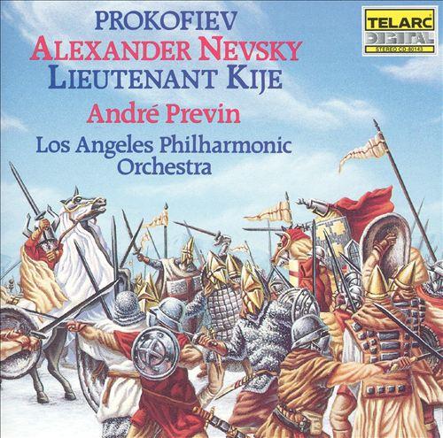Prokofiev: Alexander Nevsky; Lieutenant Kije