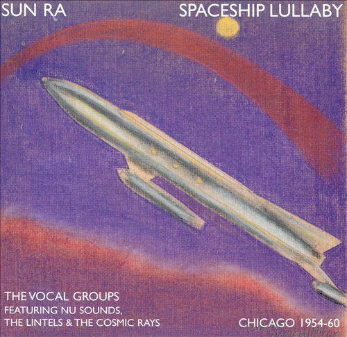 Spaceship Lullaby (1954-60)