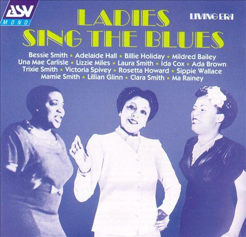 Ladies Sing the Blues [ASV/Living Era]