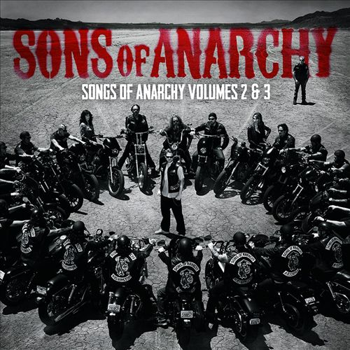 Sons of Anarchy: Songs of Anarchy, Vols. 2 & 3