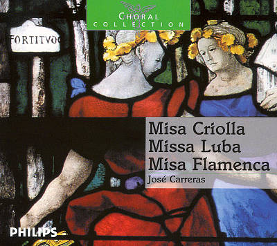 Misa Criolla; Missa Luba; Misa Flamenca
