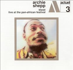 Blasé/Live at the Pan-African Festival [Varese/Charly]
