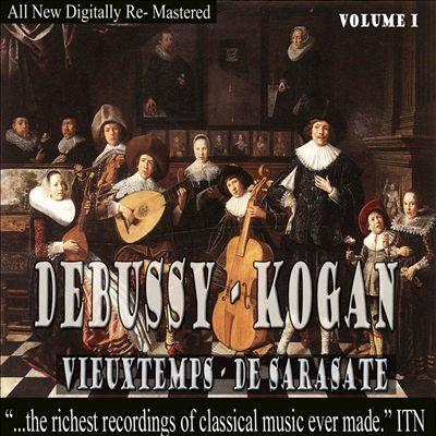Debussy, Kogan, Vieuxtemps, Sarasate