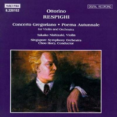 Ottorino Respighi: Concerto Gregoriano; Poema Autunnale