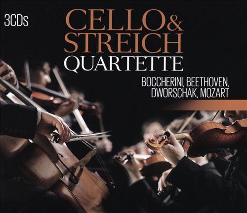 Cello & Streichquartette: Boccherini, Beethoven, Dworschak, Mozart