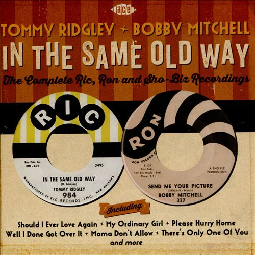 In the Same Old Way: The Complete Ric, Ron and Sho-Biz Recordings