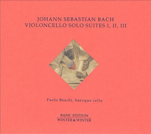 Bach: Violoncello Solo Suites Nos. 1, 2 & 3