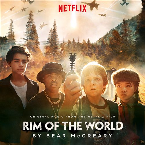 Rim of the World [Original Music From The Netflix Film]