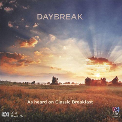 Daybreak: As Heard on Classic Breakfast