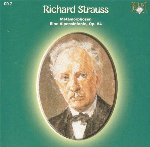 Richard Strauss: Metamorphosen; Eine Alpensinfonie