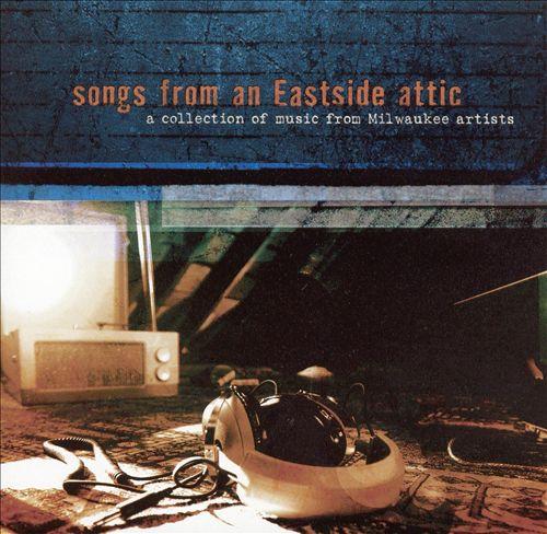 Songs from an Eastside Attic
