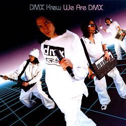 We Are DMX