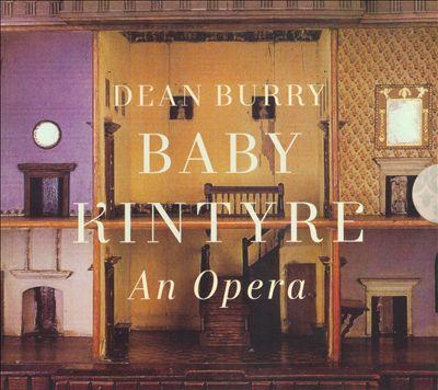 Dean Burry: Baby Kintyre