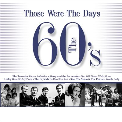 Hits of the 60s: Those Were the Days [3 Disc]