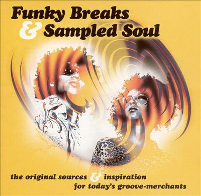 Funky Breaks & Sampled Soul
