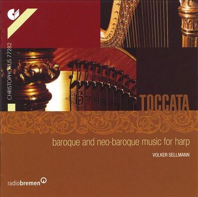 Toccata: Baroque & Neo-baroque music for harp