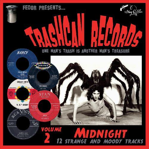 Trashcan Records, Vol. 2: Midnight